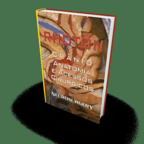 Crânio – Anatomia e Acessos Cirúrgicos