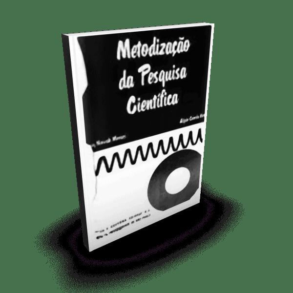 Metodização da Pesquisa Científica